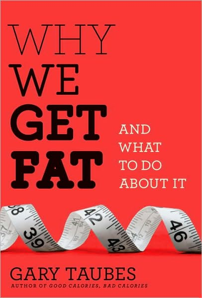 Why-We-Get-Fat