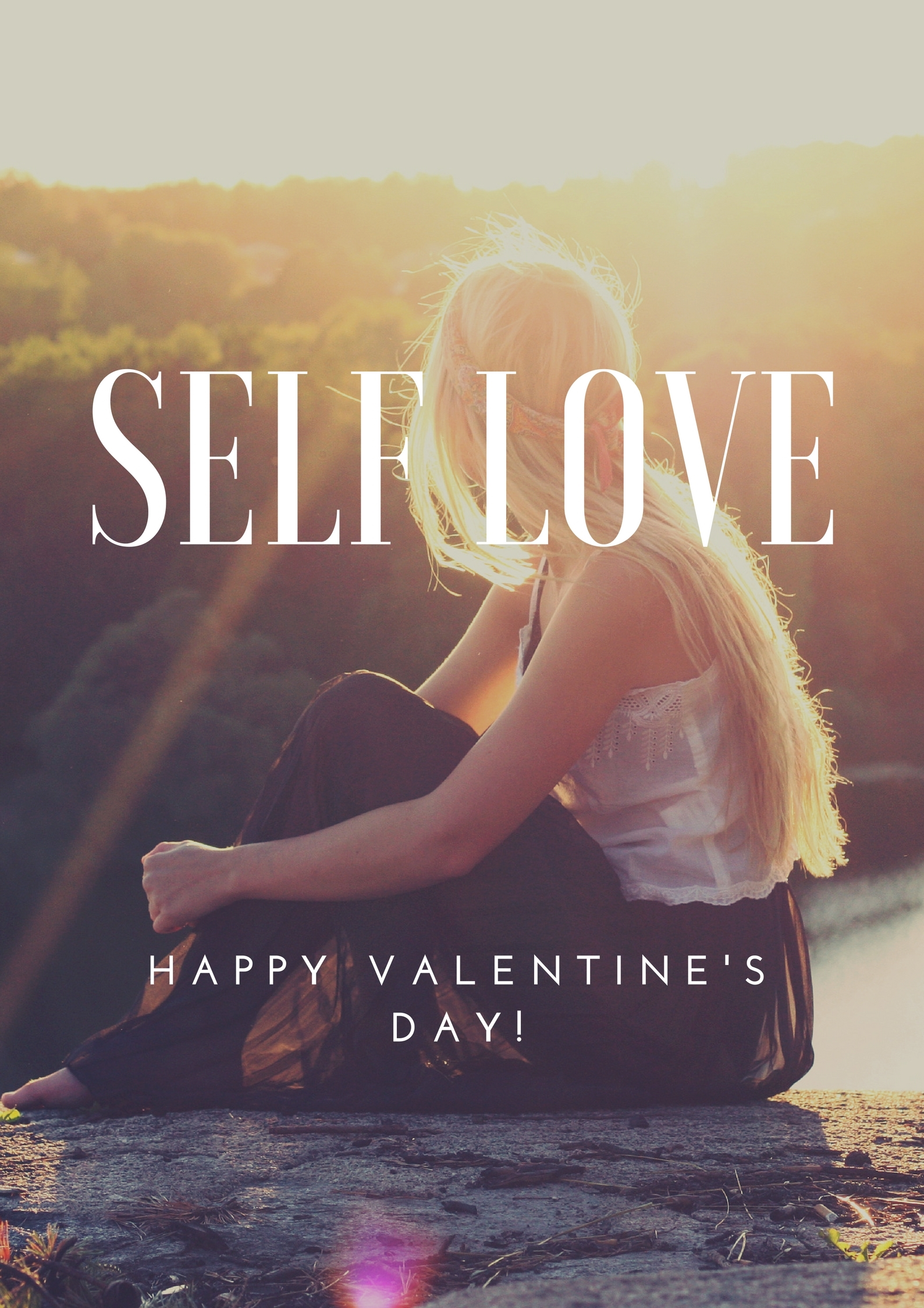 Self Love for Valentine's Day